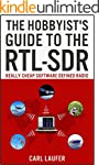 The Hobbyist's Guide to the RTL-SDR:...
