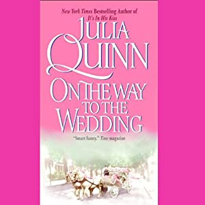 On the Way to the Wedding | [Julia Quinn]