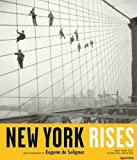 New York Rises: Photographs by Eugene de Salignac