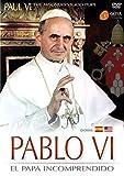 Pablo VI: El Papa Incomprendido [DVD]