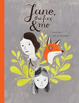 Jane, the Fox, snd Me