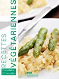Recettes v�g�tariennes (Compilation 30 recettes)