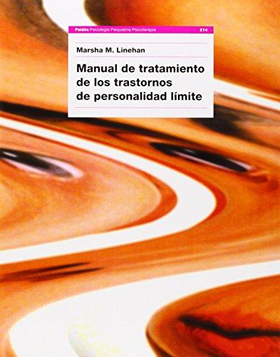 Manual de tratamiento de los trastornos de personalidad límite (Psicologia, Psiquiatria)