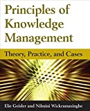 img - for Principles of Knowledge Management: Theory, Practice, and Cases book / textbook / text book