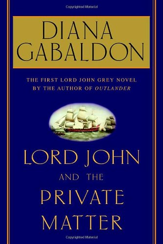Lord John and the Private Matter, Gabaldon, Diana