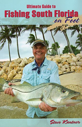 Ultimate Guide to Fishing South Florida on Foot PDF