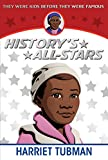 Harriet Tubman (History's All-Stars)