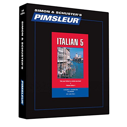 Pimsleur Italian Level 5 CD: Learn to Speak and Understand Italian with Pimsleur Language Programs (Comprehensive)