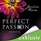 Sündig (Perfect Passion 3) | Jessica Clare