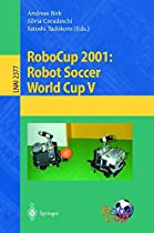 RoboCup 2001: Robot Soccer World Cup V (Lecture Notes in Computer Science)