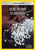 Secret History of Diamonds
