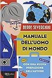 Manuale dell'uomo di mondo (8817055867) by Beppe Severgnini