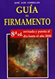 img - for Guia del firmamento (Spanish Edition) book / textbook / text book