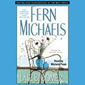 Late Bloomer | [Fern Michaels]