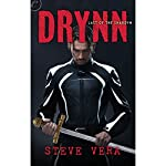 Drynn: Last of the Shardyn, Book One | Steve Vera