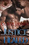 Justice Healed (Cowboy Justice Associataion) (Volume 2)