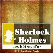 Les hêtres d'or (Les enquêtes de Sherlock Holmes 48) | Arthur Conan Doyle