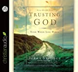 Trusting God: Even When Life Hurts!