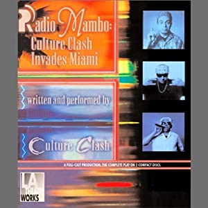 Radio Mambo: Culture Clash Invades Miami | [Culture Clash]