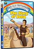 The Old Testament Bible Stories for Children: The Story of David