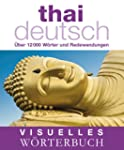 Visuelles W�rterbuch Thai-Deutsch: �b...