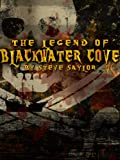 The Legend of Blackwater Cove