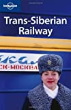 img - for Lonely Planet Trans-Siberian Railway (Multi Country Travel Guide) book / textbook / text book