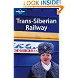 Lonely Planet Trans-Siberian Railway (Multi Country Travel Guide)