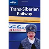 Trans-Siberian Railway (Lonely Planet Multi Country Guides)by Simon Richmond