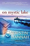 On Mystic Lake: A Novel (Ballantine Readers Circle)