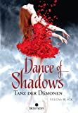 Dance of Shadows: Tanz der Dämonen Yelena Black