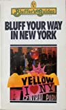 img - for Bluff Your Way in New York book / textbook / text book