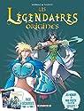 Les légendaires - Origines, tomes 1 et 2 par Sobral