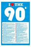 I LOVE THE 90'S - 61CM X 91.5CM MAXI POSTER