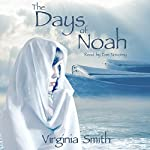 The Days of Noah | Virginia Smith