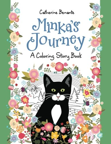 Minka's Journey: A Coloring Story Book: Volume 1 (Coloring Journeys)