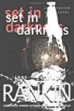 Set in Darkness: An Inspector Rebus Novel (Inspector Rebus Mysteries)