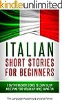 Italian: Short Stories For Beginners...