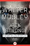 img - for Jack Strong: A Story of Life after Life book / textbook / text book