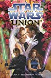 img - for Star Wars: Union book / textbook / text book