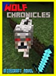 Minecraft: The Wolf Chronicles