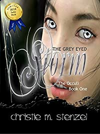 The Grey Eyed Storm: The Occuli, Book One by Christie Stenzel ebook deal