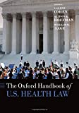 img - for The Oxford Handbook of U.S. Health Law (Oxford Handbooks) book / textbook / text book