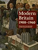 img - for Modern Britain 1900-1960: Masterworks from Australian and New Zealand Collections book / textbook / text book