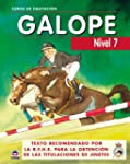 CURSO DE EQUITACION GALOPE. NIVEL 7 (...