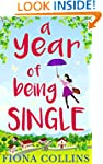 A Year of Being Single: The laugh-out...