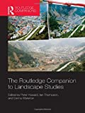 img - for The Routledge Companion to Landscape Studies (Routledge International Handbooks) book / textbook / text book