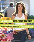 Raw Food Life Force Energy: Enter a T...