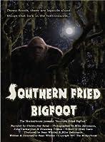 """Southern Fried Bigfoot"""