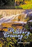 img - for Pillsbury Crossing (The Manhattan Stories Book 2) book / textbook / text book
